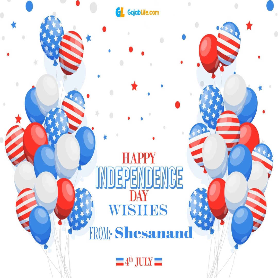 Shesanand 4th july america's independence day