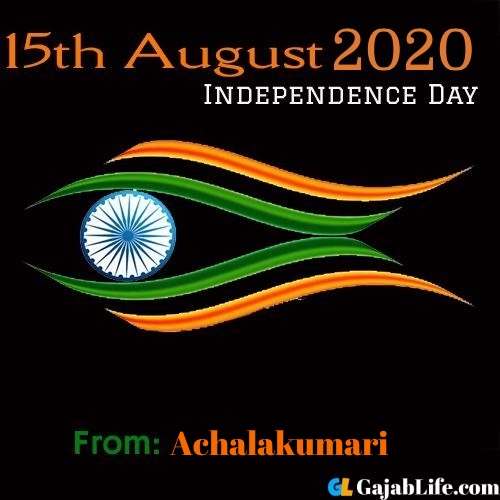 Achalakumari swatantrata diwas images happy independence day images, wallpaper