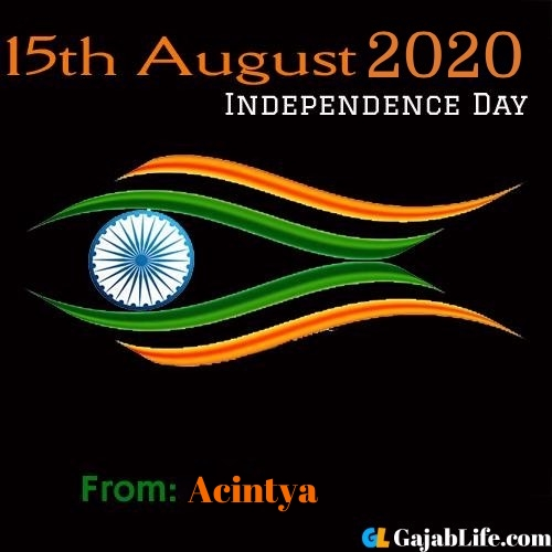 Acintya swatantrata diwas images happy independence day images, wallpaper