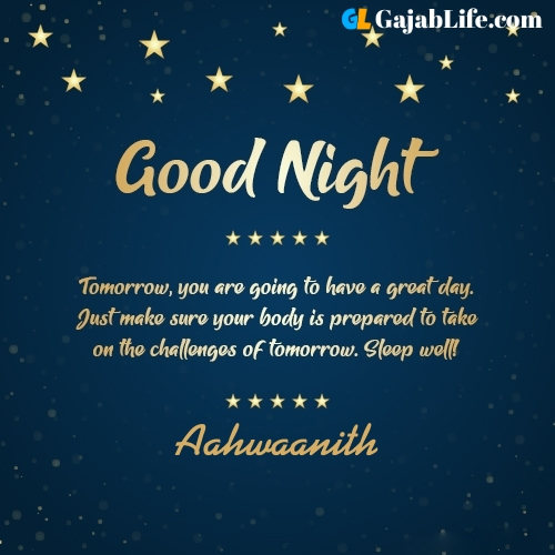 Sweet good night aahwaanith wishes images quotes