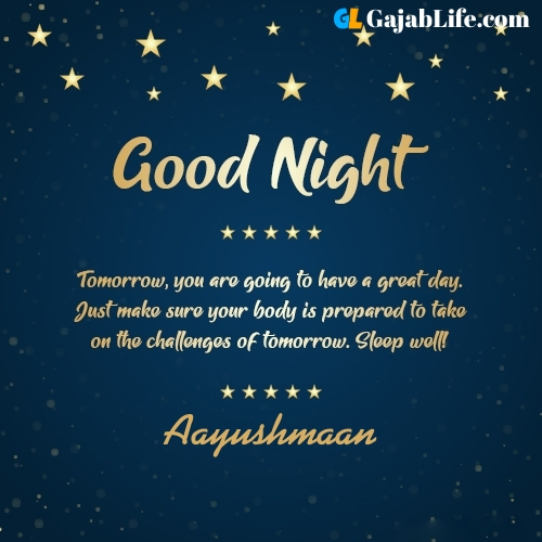Sweet good night aayushmaan wishes images quotes