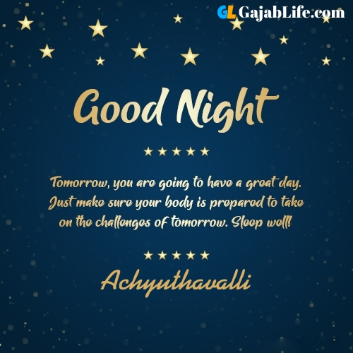 Sweet good night achyuthavalli wishes images quotes