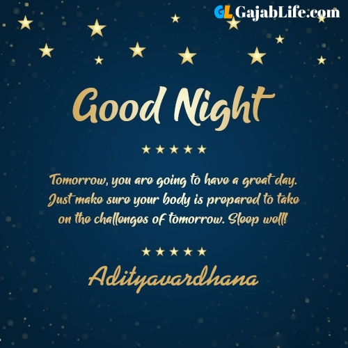 Sweet good night adityavardhana wishes images quotes