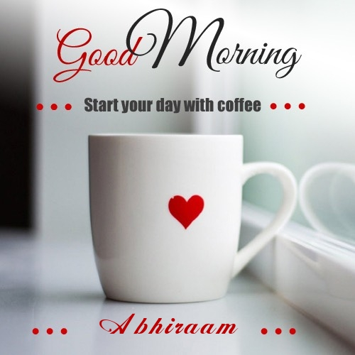 Abhiraam wish good morning with coffee