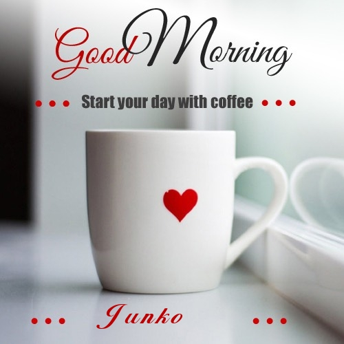 Junko wish good morning with coffee