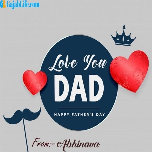 Abhinava wish your dad with these lovely messages