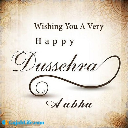 Aabha write name on happy dussehra image