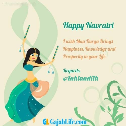 Aahlaadith write name on happy navratri images