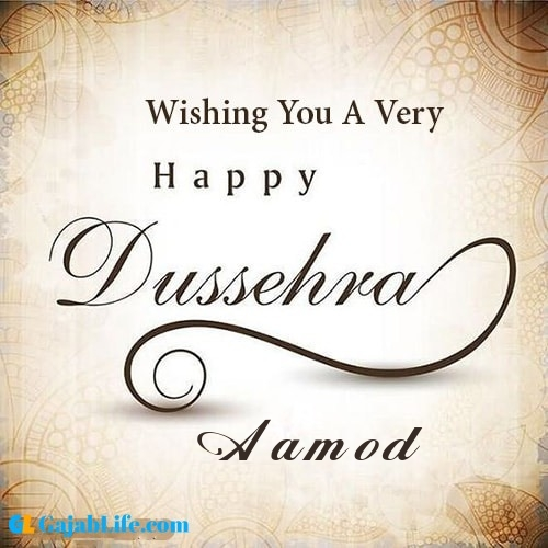Aamod write name on happy dussehra image