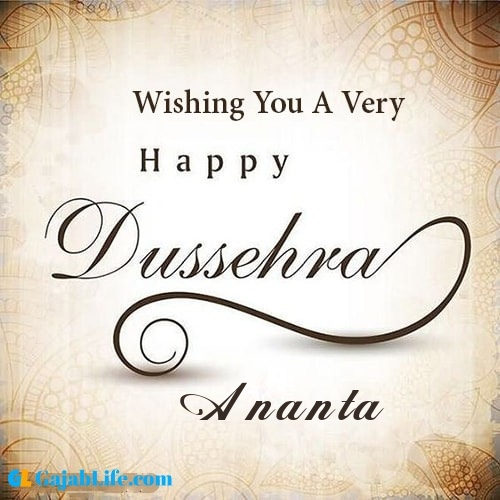 Ananta write name on happy dussehra image