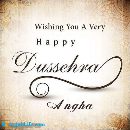 Angha write name on happy dussehra image